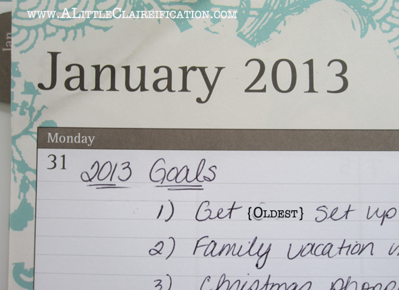 Time Management 2013 - Setting Goals at ALittleClaireification.com #timemanagement #goals #organization