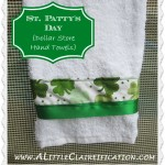 St. Patricks Day Crafts: Easy Hand Towels {Dollar Store Style!}