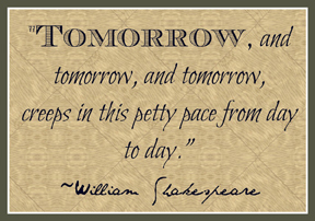 Shakespeare  - Tomorrow quote