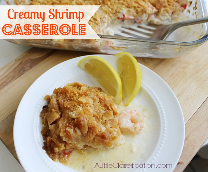 Buttery Shrimp Casserole at ALittleClaireification.com #QuickFixCasseroles #Seafood #recipes #sponsored