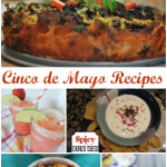 Twenty-Two Delicious Cinco De Mayo Recipes by Call Me PMc