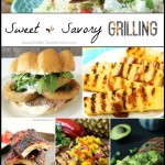 25 Delicious Sweet & Savory Grilling Recipes