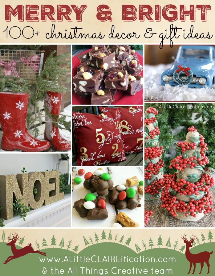 All Things Christmas - 100+ Merry & Bright Ideas to make your holidays sparkle!