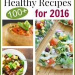 100+ Healthy Recipes For 2016