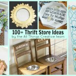 100 Thrift Store Ideas and Makeovers