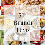 50 Mother's Day Brunch Ideas