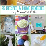 25 Recipes and Home Remedies Using Essential Oils