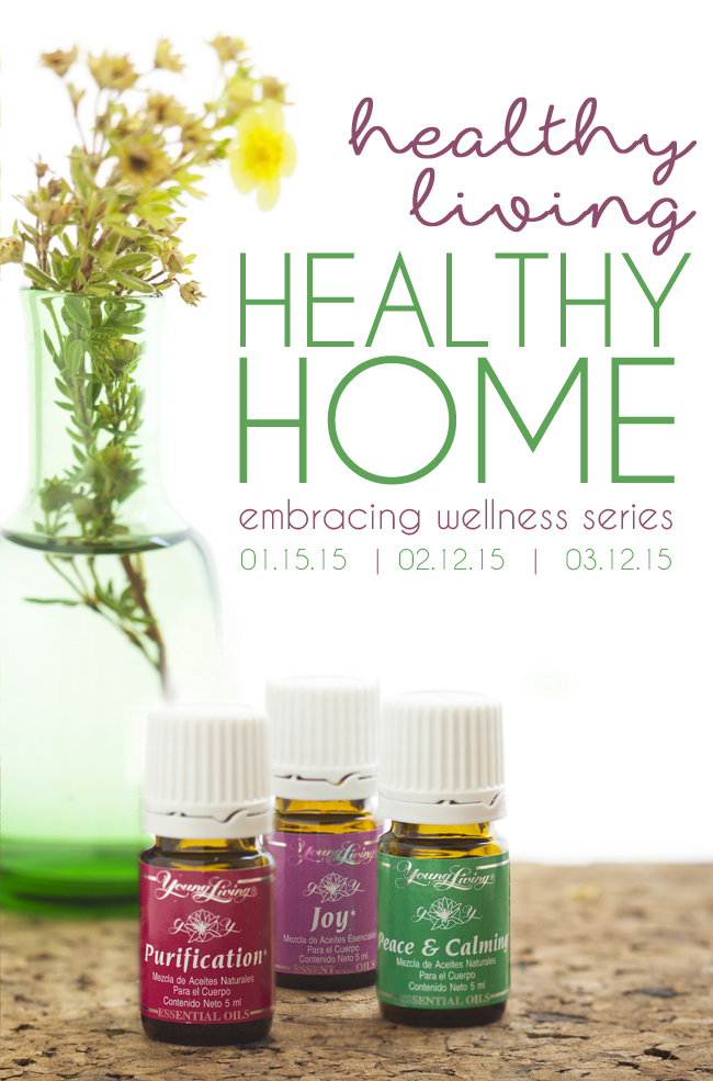 Healthy Living, Healthy Home  - Embracing Wellness with Young Living Essential Oils