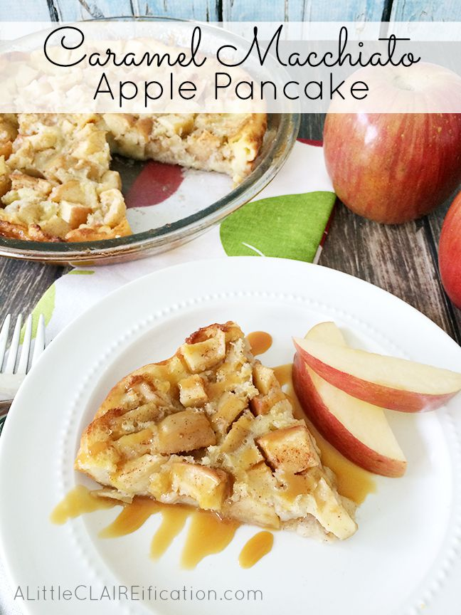 Caramel Macchiato Apple Pancake - so easy to make and you probably have the ingredients on hand!