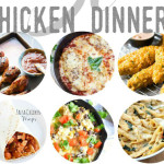30 Delicious Chicken Dinner Recipes