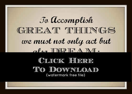 Accomplish Great Things - A Free Printable at ALittleClaireification.com #Printables #Quotes #Inspiration #free