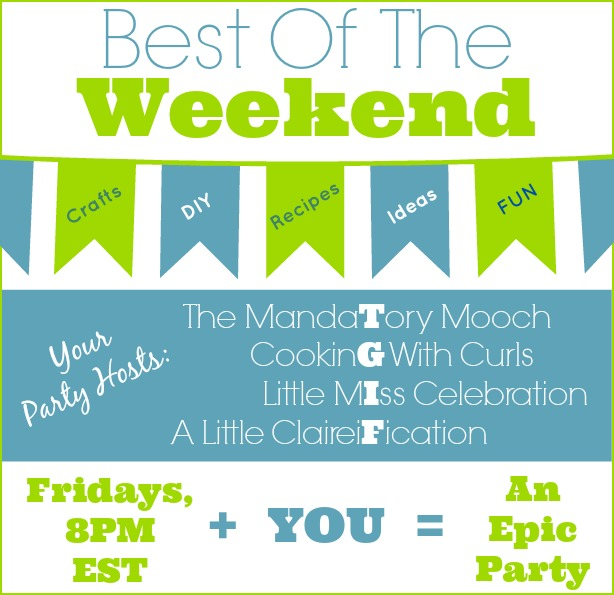 Best Of Weekend 2014 with A LittleClaireification.com #Party #Linky #Recipes #Crafts