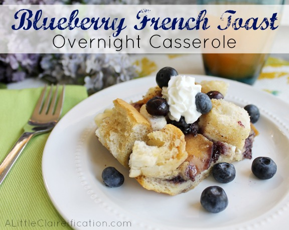 Blueberry French Toast Overnight Casserole at ALittleClaireification.com #recipe #breakfast