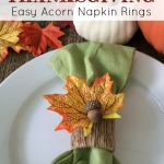 DIY Thanksgiving Acorn Napkin Rings | Holiday Crafts