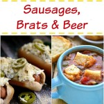 Sausages, Brats and Beer – Delicious Summer Recipes